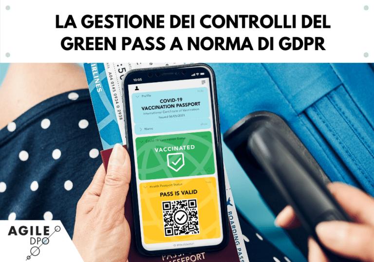 La gestione dei controlli del Green Pass a norma di GDPR